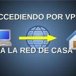 Crear y conectar tu propia VPN a casa