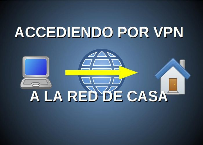 acceso vpn a la red de casa