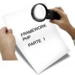 En busca del framework php perdido.